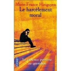 harcèlement moral; pervers narcissique,marie-france hirigoyen,déculpabilisation,manipulateur,manipulation